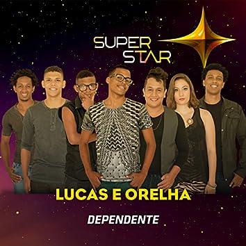 Dependente (Superstar) - Single