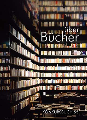 über Bücher: Konkursbuch 55 (German Edition)