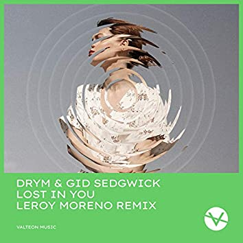 Lost In You (Leroy Moreno Remix)