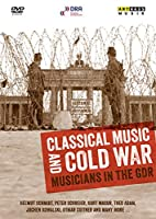 Classical Music & Cold War: Musicians in Gdr [DVD] [Import]