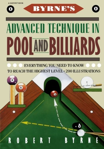 Compare Textbook Prices for Byrne's Advanced Technique in Pool and Billiards First Edition ISBN 9780156149716 by Byrne, Robert