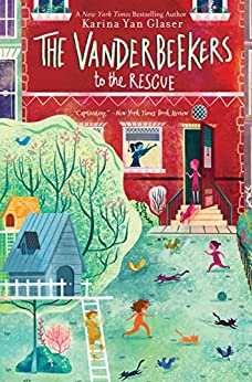 The Vanderbeekers to the Rescue by [Karina Yan Glaser]