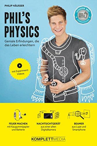 Phil's Physics - Geniale Erfindungen, die das Leben erleichtern