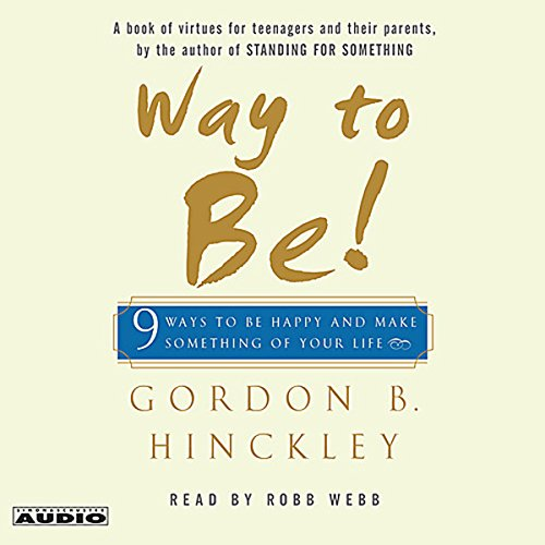 Way to Be! 9 Rules for Living the Good Life audiobook cover art