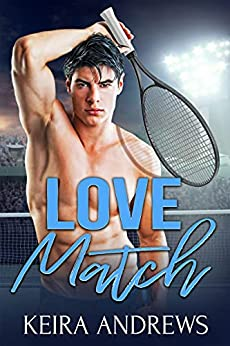 Love Match: Sports Gay Romance by [Keira Andrews]
