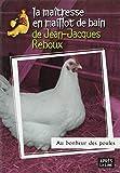 Au bonheur des poules (La maîtresse en maillot de bain)
