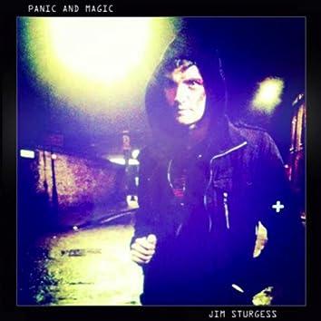 Panic and Magic
