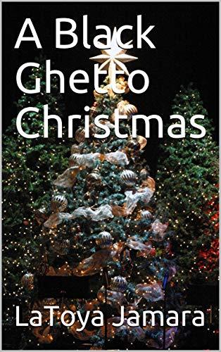 A Black Ghetto Christmas (English Edition)