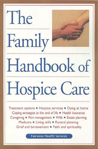 Download The Family Handbook Of Hospice Care 