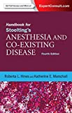 Handbook for Stoelting's Anesthesia and Co-Existing Disease: Expert Consult: Online and Print