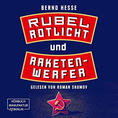 Rubel, Rotlicht, Raketenwerfer Titelbild