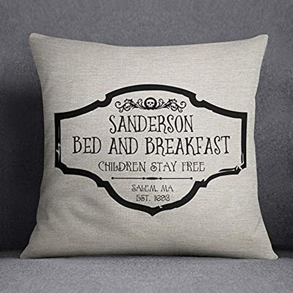 Jeartyca Sanderson Bed And Breakfast Hocus Pocus Movie Quote Decorative Pillow Case Cushion Cover Decorative Pillow Case Cushion Cover 18x18inch Machine Washable Eco Friendly Inks