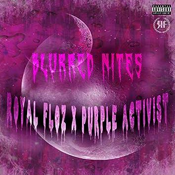 Blurred Nites