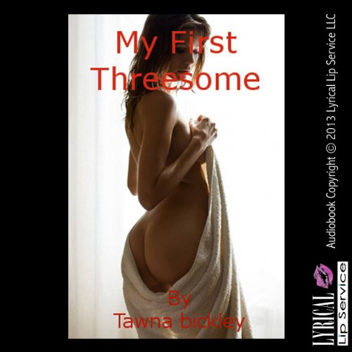 My First Threesome audiobook cover art