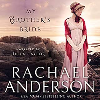 My Brother's Bride     Serendipity, Book 2              Written by:                                                                                                                                 Rachael Anderson                               Narrated by:                                                                                                                                 Helen Taylor                      Length: 6 hrs and 41 mins     Not rated yet     Overall 0.0