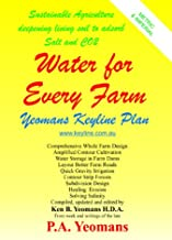 Water for Every Farm - Yeomans Keyline Plan