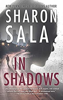 In Shadows by [Sharon Sala]