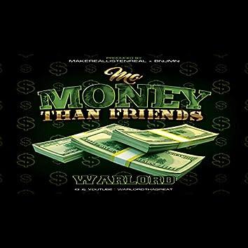 MO Money Than Friends
