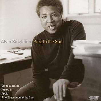 Alvin Singleton - Sing to the Sun