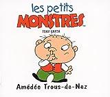 Les petites crapules : Amédée Trous-de-Nez