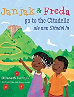Janjak and Freda Go to the Citadelle