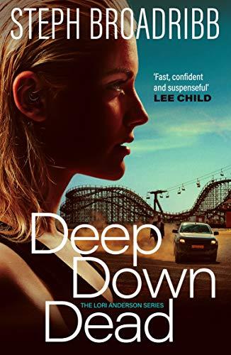 Deep Down Dead (Lori Anderson Book 1) (English Edition)