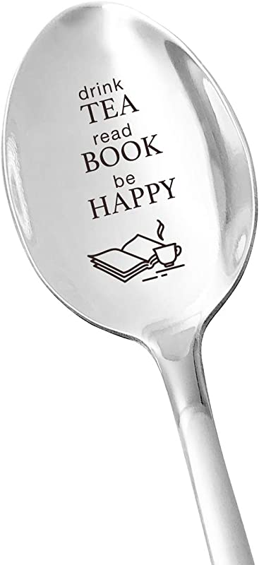 Tea Lover Gifts Drink Tea Read Books Be Happy Inspirational Quotes Stainless Steel Engraved Spoon Funny Graduation Christmas Birthday Gift For Student Book Lover Friends Bookworm Kids