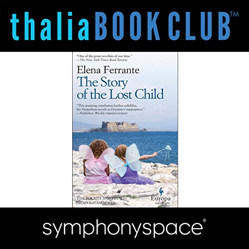 Thalia Book Club: Elena Ferrante's Neapolitan Novels audiobook cover art