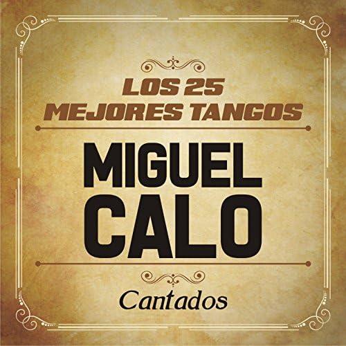 ミゲル・カロ feat. Orquesta de Miguel Caló