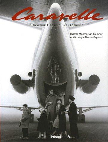 Caravelle : Bienvenue à bord d'une légende !