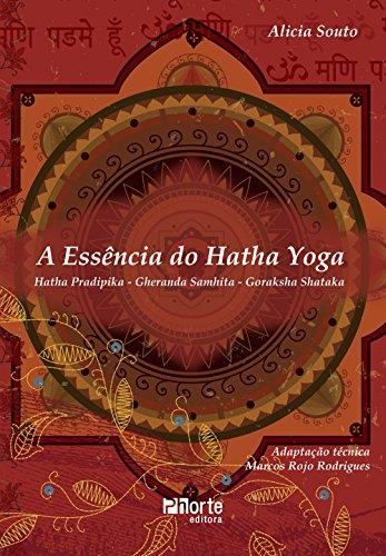 A Essência do Hatha Yoga