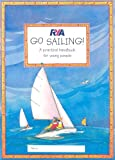 RYA Go Sailing: A Practical Guide for Young People (Royal Yachting Association) - Claudia Myatt