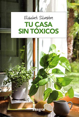 Tu casa sin tóxicos (SALUD)