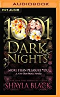 More Than Pleasure You: A More Than Words Novella (1001 Dark Nights)