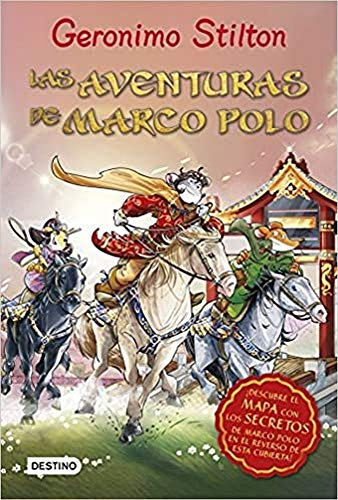 Las aventuras de Marco Polo (Grandes historias Stilton)