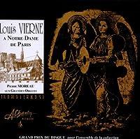 Vierne: a Notre Dame De Paris