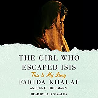 The Girl Who Escaped ISIS     This Is My Story              By:                                                                                                                                 Farida Khalaf,                                                                                        Andrea C. Hoffmann                               Narrated by:                                                                                                                                 Lara Sawalha                      Length: 7 hrs and 34 mins     258 ratings     Overall 4.7