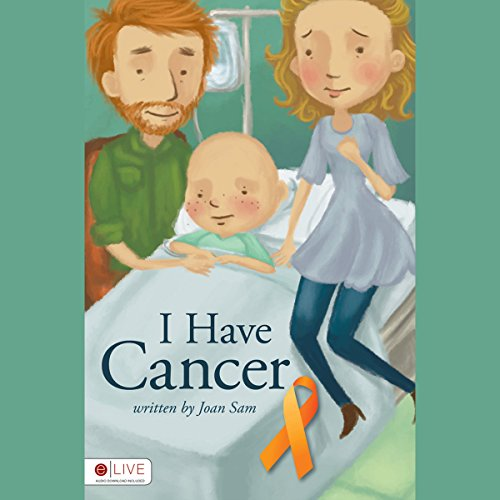 I Have Cancer audiobook cover art