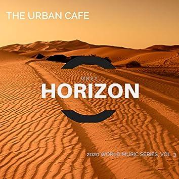 The Urban Cafe - 2020 World Music Series, Vol. 3