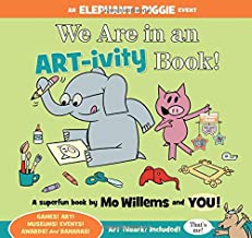 We Are in an ART-ivity Book! (An Elephant and Piggie Book) PDF