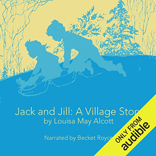 Jack and Jill: A Village Story audiobook cover art