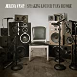 Songtexte von Jeremy Camp - Speaking Louder Than Before