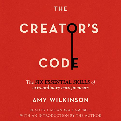 The Creator's Code     The Six Essential Skills of Extraordinary Entrepreneurs              Autor:                                                                                                                                 Amy Wilkinson,                                                                                        Amy Wilkinson (introduction)                               Sprecher:                                                                                                                                 Cassandra Campbell                      Spieldauer: 6 Std. und 52 Min.     1 Bewertung     Gesamt 5,0