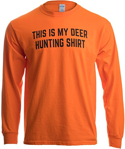 This is My Deer Hunting Shirt | Funny Hunter Blaze Orange Safety Clothes T-Shirt-(Adult,L)