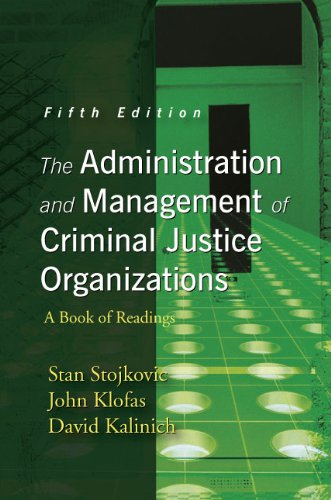 Download The Administration and Management of Criminal Justice Organizations: A Book of Readings 1577666399