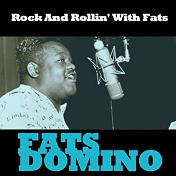 Rock And Rollin' With Fats