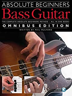Absolute Beginners: Bass Guitar Omnibus Edition