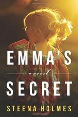 Emma's Secret: A Novel (Finding Emma Book 2) Kindle Edition
