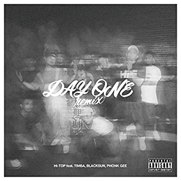 DAY ONE (REMIX) [feat. TIMBA, BLACK SUN & PHONK-GEE]