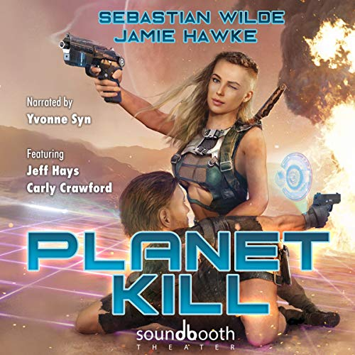 Planet Kill     Planet Kill Series, Book 1              By:                                                                                                                                 Sebastian Wilde,                                                                                        Jamie Hawke                               Narrated by:                                                                                                                                 Carly Crawford,                                                                                        Jeff Hays,                                                                                        Yvonne Syn                      Length: 9 hrs and 16 mins     173 ratings     Overall 4.2